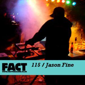 FACT mix 115: Jason Fine