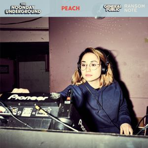 R$N Presents: The Noonday Underground Mix With Peach