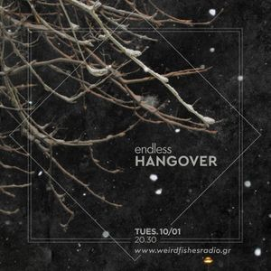Endless Hangover S.03 E.14 (10/01/17)