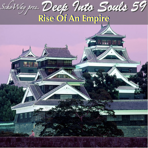 SchoWay pres. Deep Into Souls 059 - Rise Of An Empire