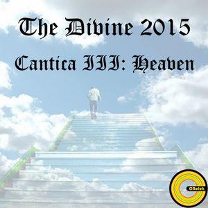 The Divine 2015 - Cantica III: Heaven