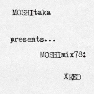 XEED - MOSHImix 78