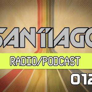 Santiago - Radio Podcast 012
