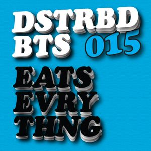 Disturbed Beats 015 - Mixed by Eats Everything