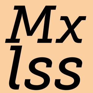 Mxlss - Unique and Chosen Wisely