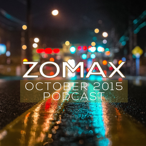 ZOMAX - October 2015 Podcast