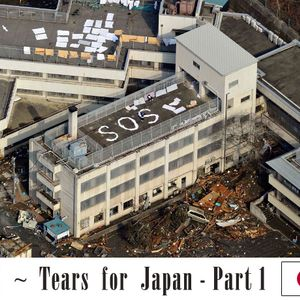 Tears for Japan - Part 1 ~ by iob