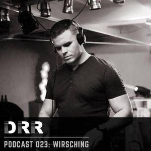 DRR Podcast 023 - Wirsching