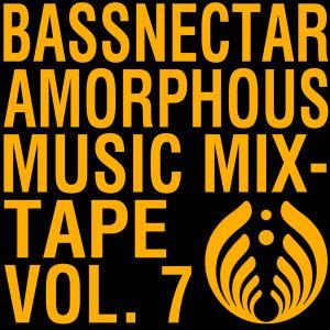 Bassnectar - Amorphous Music Mixtape Vol.7