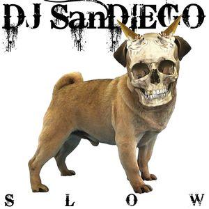 DJ SanDIEGO - Slow