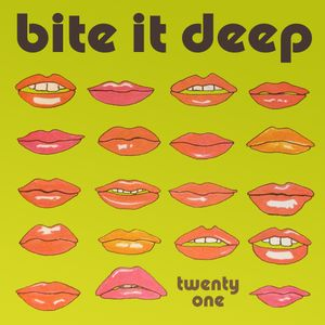 Bite It Deep Mix Vol.21