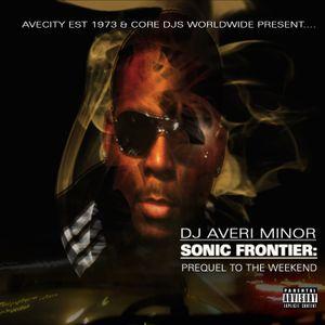 DJ Averi Minor - Sonic Frontier: Prequel To The Weekend