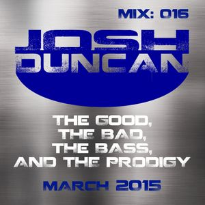Mix 016: The Good, The Bad, The Bass, and The Prodigy