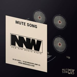 Mute Song - 25th March 2020