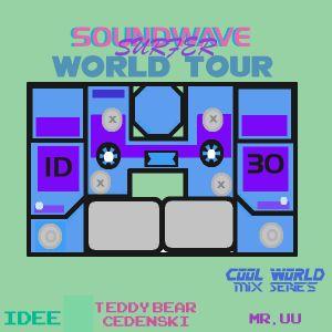 Cool World Mix Series Vol. 1:Sound Wave Surfer World Tour