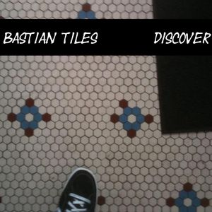 Bastian Tiles presents Discover 10