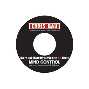 Chris Bau - MindControl 104 on TM Radio - 25-Jun-2015