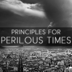 "Principles For Perilous Times - Lesson 3 - ""A Sin That Leads To Other Sins"""
