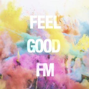 FEEL GOOD FM (Show No.3)