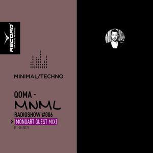 QOMA - MNML Radioshow #006 (Monoart Guest Mix) [Record Minimal] (11-08-2017)