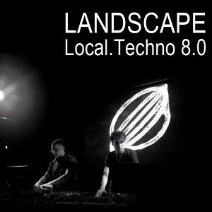 Landscape - Local.Techno 8.0 (26.03.2016)