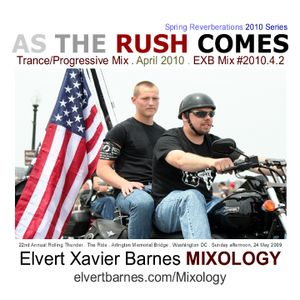 AS THE RUSH COMES Progressive Trance (May 2010)