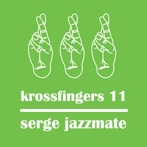 Krossfingers 11 by Serge Jazzmate