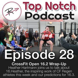 Episode 28 - CrossFit Open 16.2 Wrap-Up