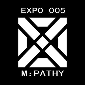 Exposition Mix Series 005 - M:Pathy