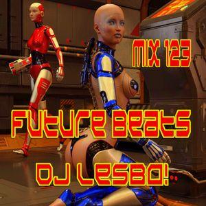 Future Beats Mix 123 - Dj Lesbo!