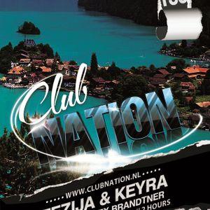 Tezija & Keyra presents Club Nation Episode 138