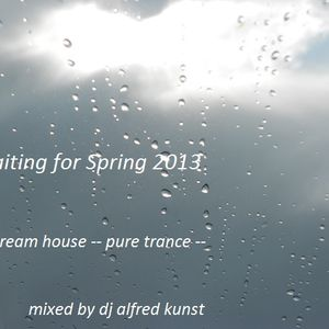 Waiting for Spring 2013