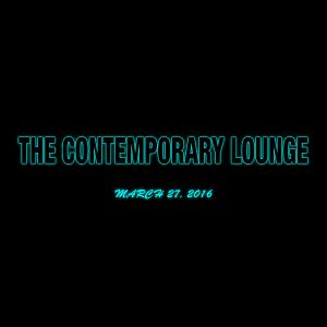 KTEP 88.5 FM - The Contemporary Lounge - March 27, 2016
