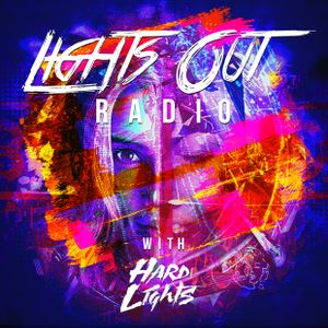 Lights Out Radio 025