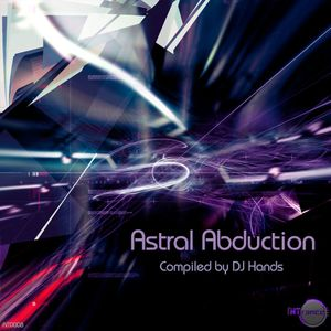 Astral Abduction (Mixed By Dj Hands) (iNTrance 2014)