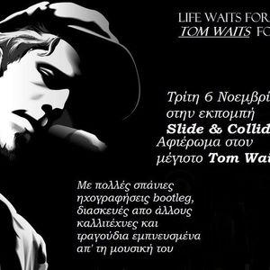 "Slide & Collide ""TOM WAITS"" 6/11/12"