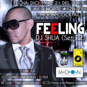 Feeling - Dj ShuA (Session # 22)
