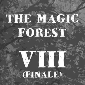 The Magic Forest Episode 8: Rennard's Promise