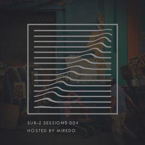 Sub-Z Sessions 004 - Miredo