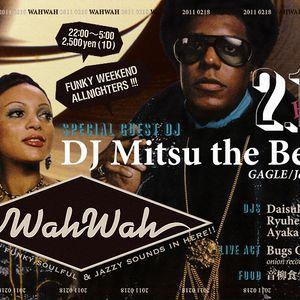 """Mitsu the Beats live mix 1/2 at """"WHA WAH"""" Feb 18th 2011"""