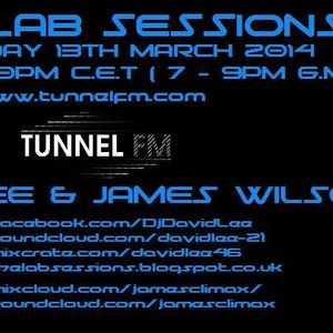 James Wilson - Tunnel FM (Sweden) - The Lab Sessions Exclusive Guest Mix
