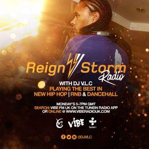 Reign Storm Radio Show on Vibe Radio UK 300516