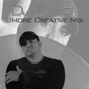 DJ Ekho - Bmore Creative Mix