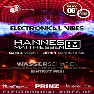 2016.05.06 - electronical vibes club with Hannes Matthiessen, Ma-Cell, Joston