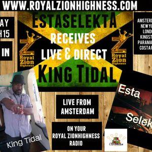 The Estaselekta Show on www.royalzionhighness.com with King Tidal