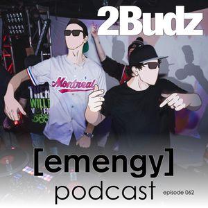 Emengy Podcast 062 - 2Budz