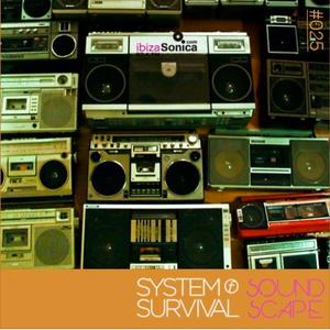 SOundScape #025 System Of Survival