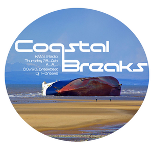 The Coastal Breaks show w/ DJ T-Breaks      90s breakbeat  Kmah Radio 28th Feb 2019