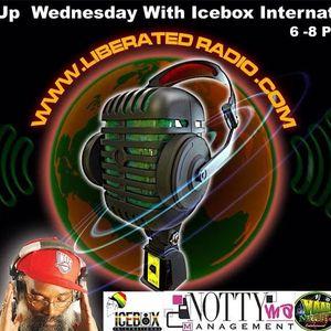 Free Up Wednesday on www.liberatedradio.com With Icebox International