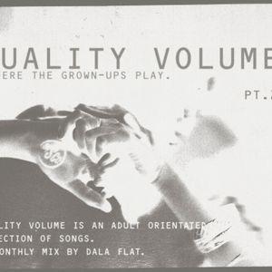 QUALITY VOLUME Pt.2